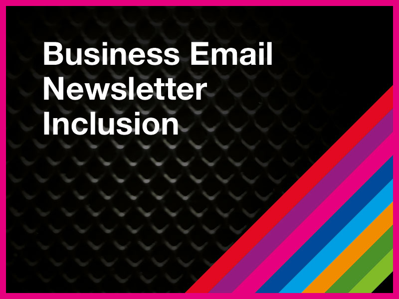 Business Email Newsletter Inclusion